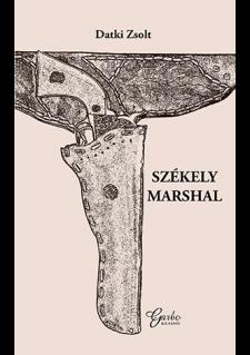 datki_zsolt_Székely_Marshal